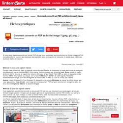 Comment convertir un PDF en fichier image ? (jpeg, gif, png...) - Fiche pratique