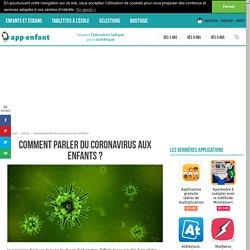 Comment parler du coronavirus aux enfants ?