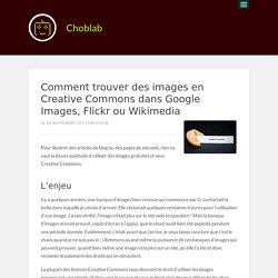 Comment trouver des images en Creative Commons dans Google Images, Flickr ou Wikimedia