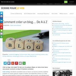 Comment créer un blog... De A à Z