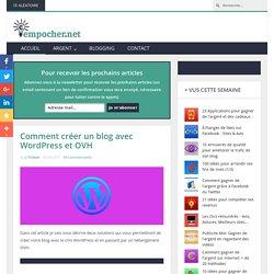 Comment créer un blog avec WordPress et OVH