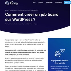 Comment créer un job board sur WordPress ?