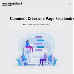 Comment Créer une page Facebook en 8 Etapes