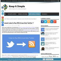 Comment créer le flux RSS d'une liste Twitter ?