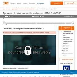 Comment fait-on pour créer des sites web ? - Apprenez à créer votre site web avec HTML5 et CSS3