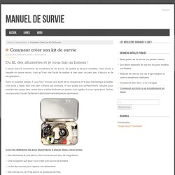 Comment créer son kit de survie