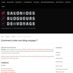 Comment créer son blog voyage ? - Salon des Blogueurs de Voyage