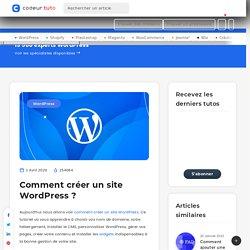 Comment créer un site Wordpress? — Tutoriels CMS, par Codeur.com