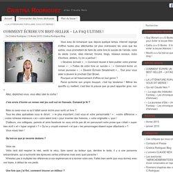 COMMENT ÉCRIRE UN BEST-SELLER – LA FAQ ULTIME ! - Cristina Rodriguez