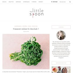 Comment cuisiner le chou kale ? – My Little Spoon