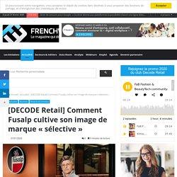 """[DECODE Retail] Comment Fusalp cultive son image de marque """"sélective"""""""