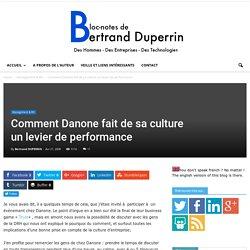 Comment Danone fait de sa culture un levier de performance