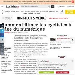 Comment filmer les cyclistes à l'âge du numérique, High-Tech & Médias