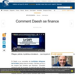 Comment Daesh se finance