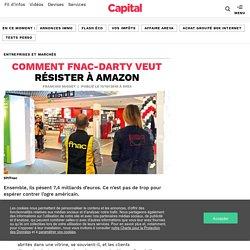 Comment Fnac-Darty veut résister à Amazon