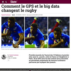 Comment le GPS et le big data changent le rugby