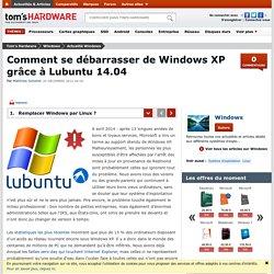 Comment se débarrasser de Windows XP grâce à Lubuntu 14.04 ?