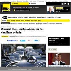 Comment Uber cherche à débaucher des chauffeurs de taxis