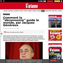 """Comment la """"déconnomie"""" guide le monde, par Jacques Généreux"""