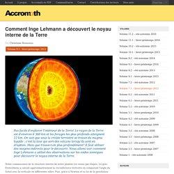 Comment Inge Lehmann a découvert le noyau interne de la Terre
