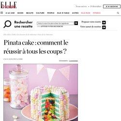 Comment faire un piñata cake : découvrez comment faire un gâteau surprise en un tour de main