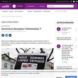 Comment décrypter l'information ?