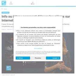 Info ou intox : comment déjouer les pièges sur Internet?