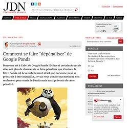 """Comment se faire """"dépénaliser"""" de Google Panda"""