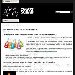 Blog Ecommerce Squad tout sur le EcommerceComment se déroulent les soldes chez un E-commerçant ?
