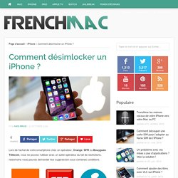 Comment désimlocker un iPhone ?