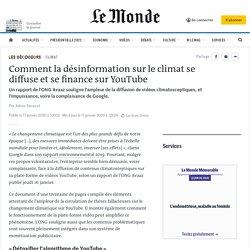 Comment la désinformation sur le climat se diffuse et se finance sur YouTube