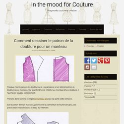 Comment dessiner le patron de la doublure pour un manteau - In the mood for Couture