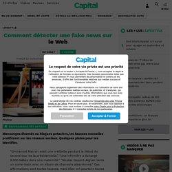 Comment détecter une fake news sur le Web - Capital.fr