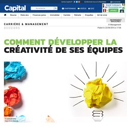 Comment développer la créativité de ses équipes