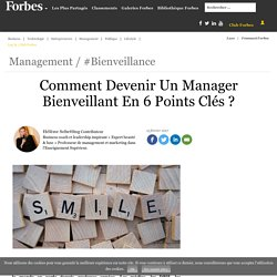 Comment Devenir Un Manager Bienveillant En 6 Points Clés ?