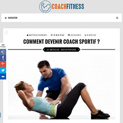 Comment devenir Coach Sportif ?
