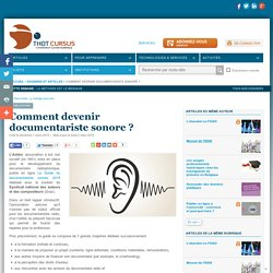 Comment devenir documentariste sonore ?