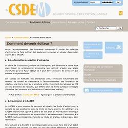 Comment devenir éditeur ? - CSDEM