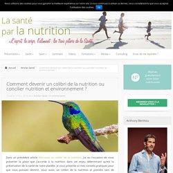 Peut-on concilier nutrition et environnement ?