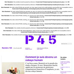 P45 — Comment je suis devenu un cobaye humain