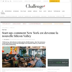 Start-up: comment New York est devenue la nouvelle Silicon Valley