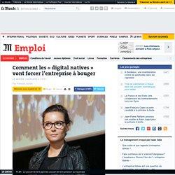 Comment les «digitalnatives» vont forcer l'entreprise à bouger