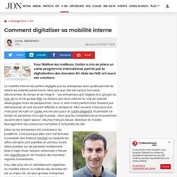 Comment digitaliser sa mobilité interne