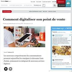 Comment digitaliser son point de vente