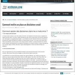 Comment mettre en place un disclaimer e-mail