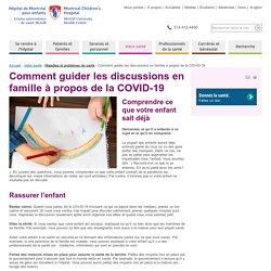 Comment guider les discussions en famille à propos de la COVID-19