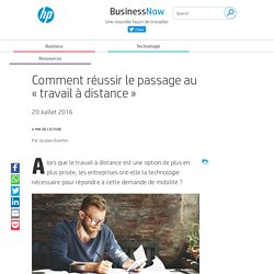 Comment réussir le passage au « travail à distance » - HP BusinessNow - 6968