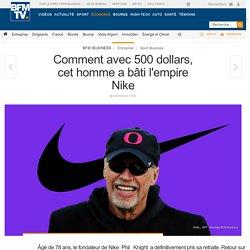 Comment avec 500 dollars, cet homme a bâti l'empire Nike