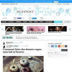 Comment faire des donuts vegan, sans lait ni beurre