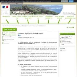 Comment et pourquoi la DREAL Corse - Le portail Internet de la DREAL Corse